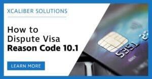 Visa Reason Code 10.1